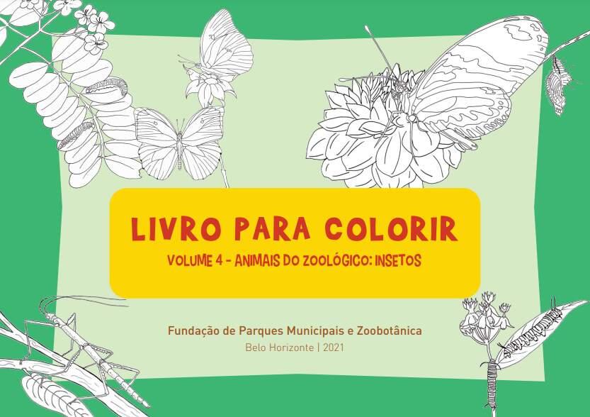 Livro para Colorir volume 4 - animais do Zoológico: insetos 🦋 🐛