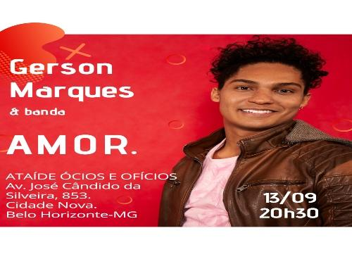 "Show ""AMOR"" - Gerson Marques"