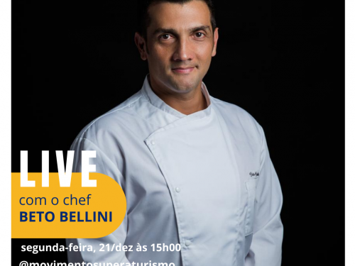 Live com o chef Beto Bellini - Movimento Supera Turismo